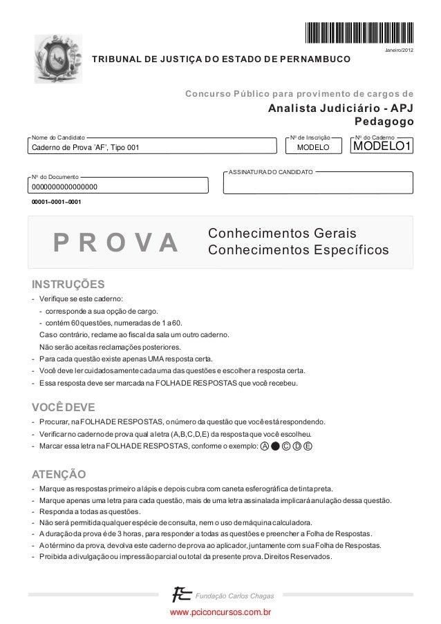 Janeiro/2012  TRIBUNAL DE JUSTIÇA DO ESTADO DE PERNAMBUCO  Concurso Público para provimento de cargos de  Analista Judiciá...