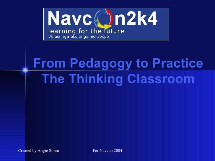 From Pedagogy to Practice The Thinking Classroom