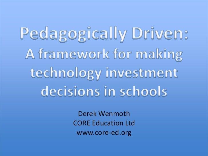 Pedagogy driven