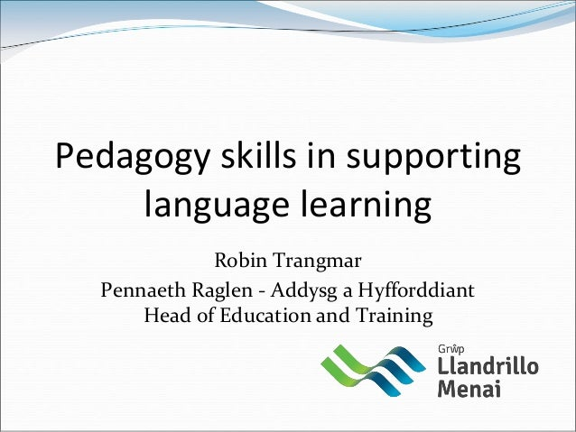 Pedagogy skills in supporting language learning