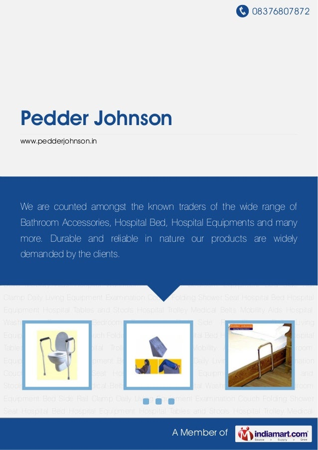 08376807872A Member ofPedder Johnsonwww.pedderjohnson.inHospital Washroom Equipment Bedroom Equipment Bed Side Rail Clamp ...