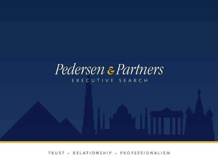 Pedersen & Partners - Making a difference   Pedersen & Partners is a leading international executive search firm    advis...