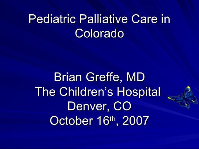 Pediatric Palliative Care in Colorado