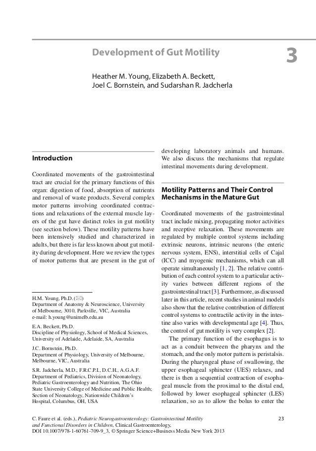23C. Faure et al. (eds.), Pediatric Neurogastroenterology: Gastrointestinal Motilityand Functional Disorders in Children, ...