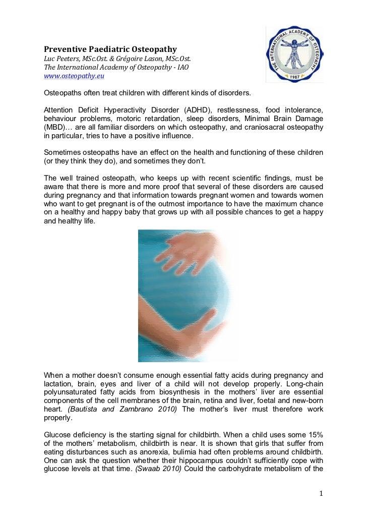 Preventive Paediatric Osteopathy  Luc Peeters, MSc.Ost. & Grégoire Lason, MSc.Ost. The Internation...