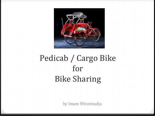 Pedicab / Cargo Bike for Bike Sharing