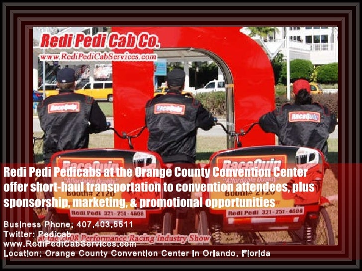 Redi Pedi Pedicabs at the Orange County Convention Center offer short-haul transportation to convention attendees, plus  s...