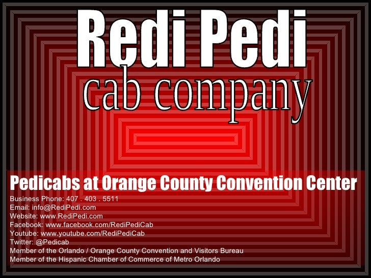 Pedicabs at Orange County Convention Center Business Phone: 407 . 403 . 5511  Email: info@RediPedi.com Website: www.RediPe...