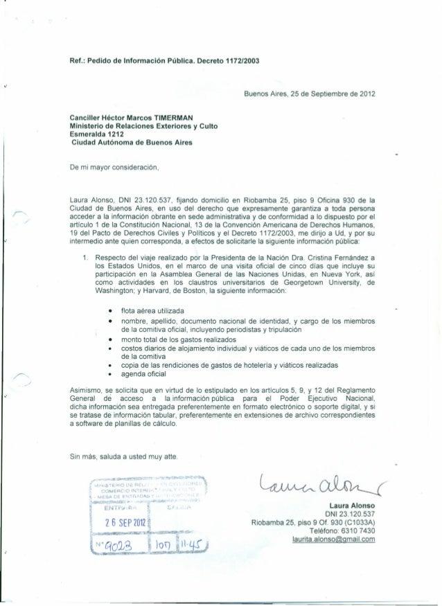 """Ref.: Pedido de Información Pública. Decreto 1172/2003""""Buenos Aires, 25 de Septiembre de 2012Canciller Héctor Marcos TIMER..."""