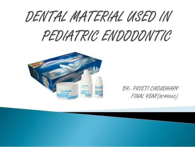 dental materials use in pedodontics