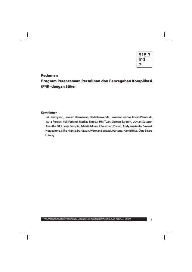 Buku Pedoman P4K (Perencanaan Persalinan dan Pencegahan Komplikasi) 2008