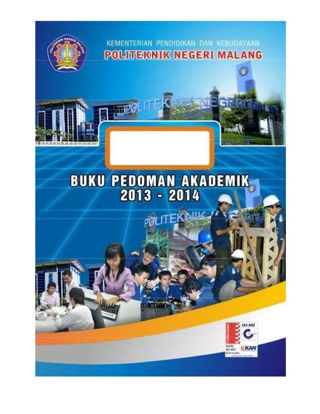 BAB I PENDAHULUAN 1.1 Sejarah Politeknik Negeri Malang awalnya bernama Politeknik Universitas Brawijaya, berdiri pada tahu...