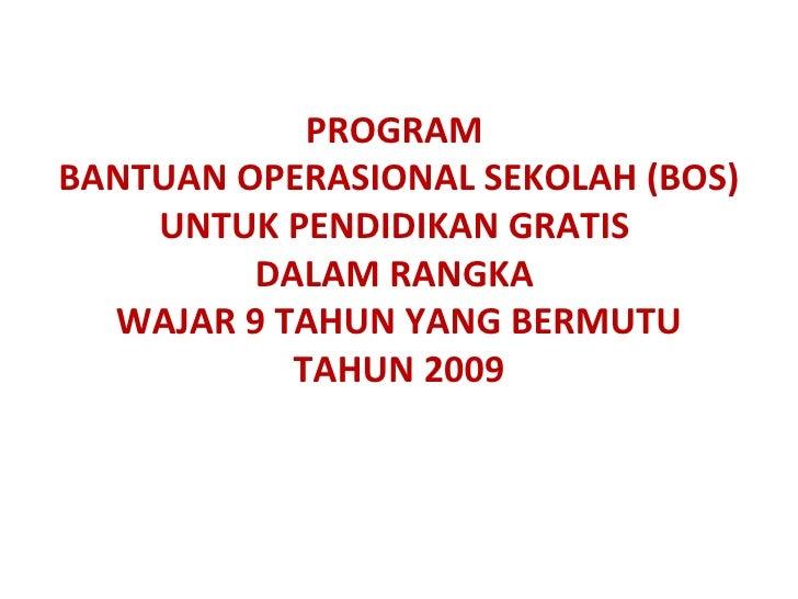 Pedoman Bos 2009 (Versi Lengkap)