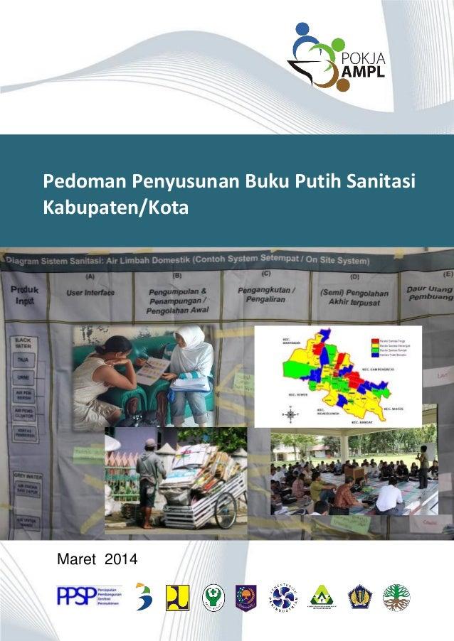 Maret 2014 Pedoman Penyusunan Buku Putih Sanitasi Kabupaten/Kota