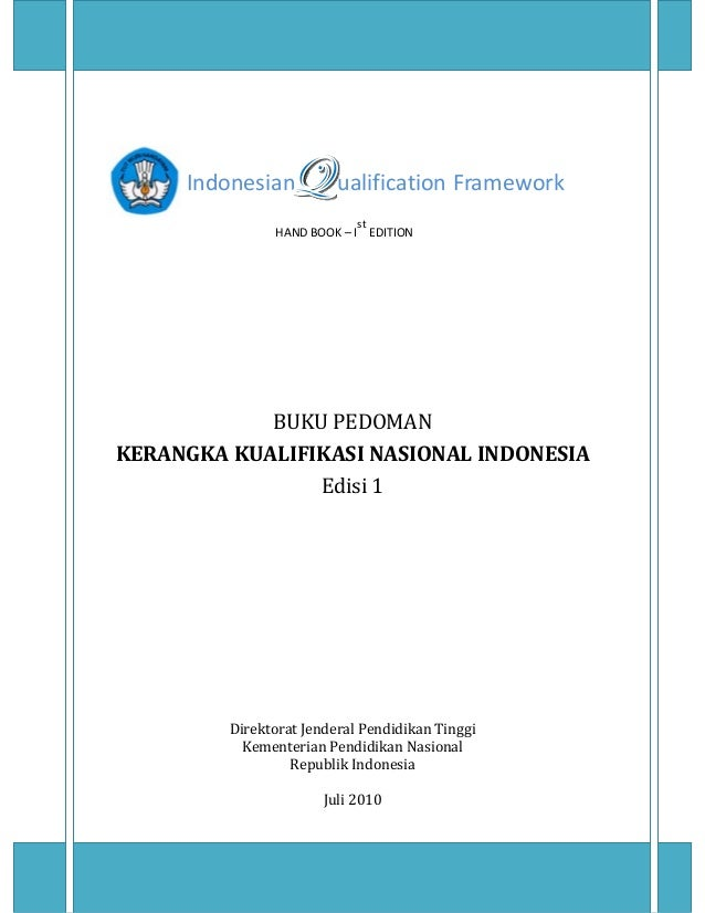 Indonesian        ualification Framework                                                            HAND BOOK – I st  ...