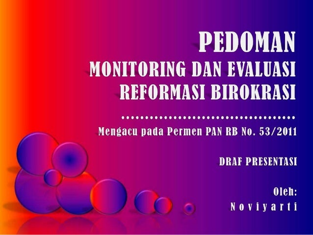 Pedoman Monitoring dan Evaluasi Reformasi Birokrasi, Draf Presentasi, Noviyarti