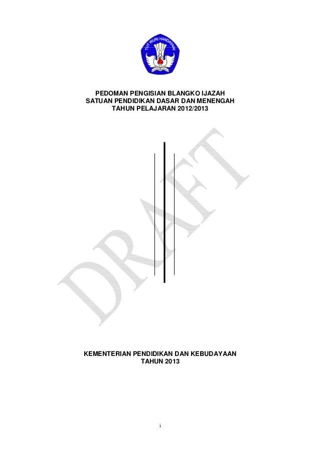 Draft Pedoman pengisian blangko ijazah 2013