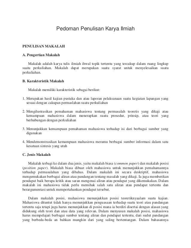 Pedoman Penulisan Karya Ilmiah PENULISAN MAKALAH A. Pengertian Makalah Makalah adalah karya tulis ilmiah ihwal topik terte...
