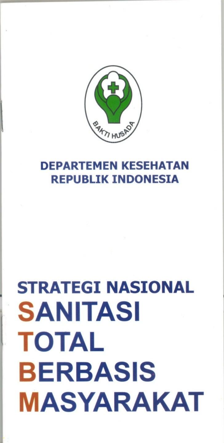 DEPARTEMEN KESEHATAN   REPUBLIK INDONESIASTRATEGI NASIONALSAN ITAS ITOTALBERBASISMASYARAKAT