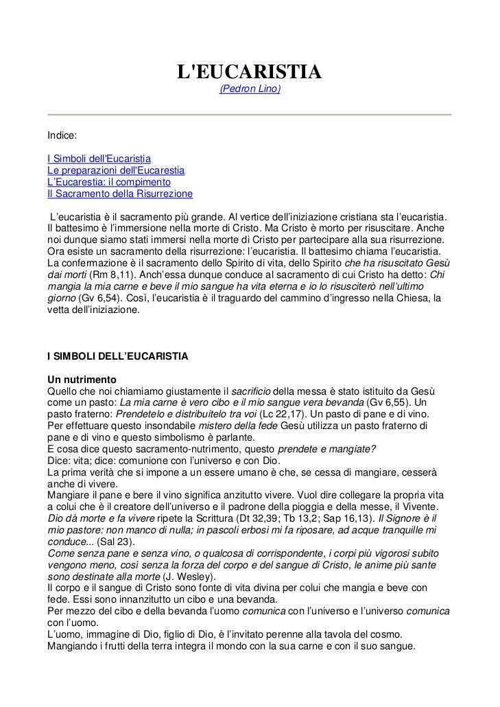 LEUCARISTIA                                         (Pedron Lino)Indice:I Simboli dellEucaristiaLe preparazioni dellEucare...