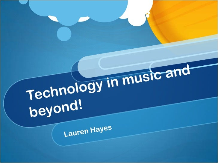 Technology in music and beyond! <br />Lauren Hayes<br />