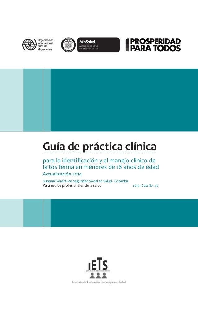 Guía de práctica clínica para la identificación y el manejo clínico de la tos ferina en menores de 18 años de edad Actuali...