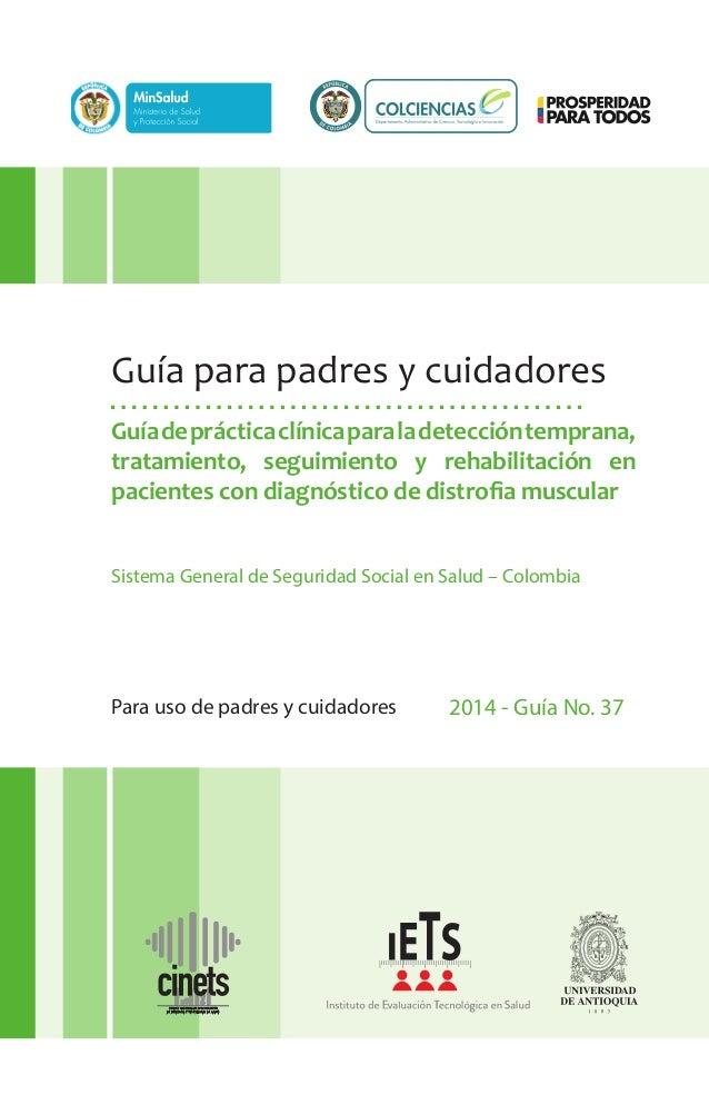 Para uso de padres y cuidadores 2014 - Guía No. 37 Guíadeprácticaclínicaparaladeteccióntemprana, tratamiento, seguimiento ...