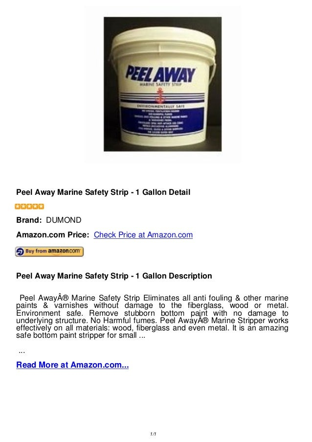 Peel Away Marine Safety Strip - 1 Gallon DetailPeel Away Marine Safety Strip - 1 Gallon DetailBrand: DUMONDAmazon.com Pric...