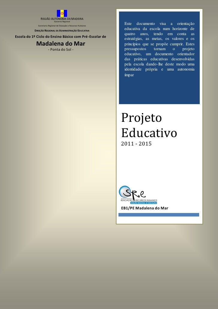 REGIÃO AUTÓNOMA DA MADEIRA                             Governo Regional             Secretaria Regional de Educação e Recu...