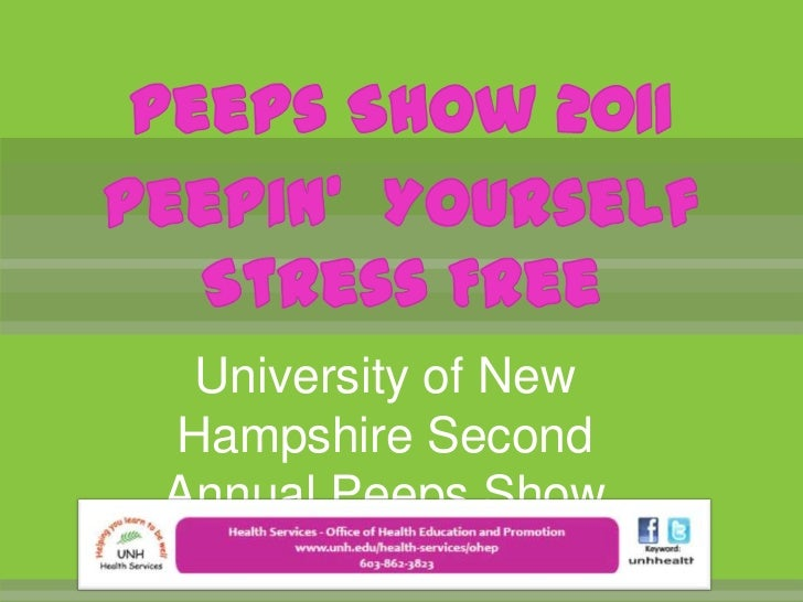 Peeps Show 2011Peepin'  Yourself Stress Free<br />University of New Hampshire Second Annual Peeps Show<br />