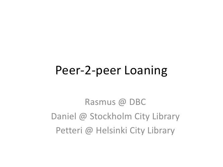 Peer 2-peer loaning