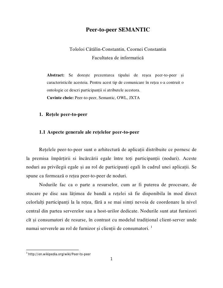 Peer-to-peer SEMANTIC                               Tololoi Cătălin-Constantin, Ceornei Constantin                        ...