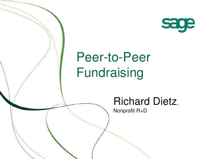 Peer-to-Peer Fundraising<br />Richard Dietz, Nonprofit R+D<br />
