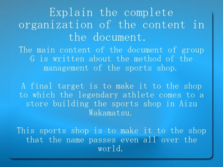 Explain the complete organization of the content in the document.  The main content of the document of group G is written ...