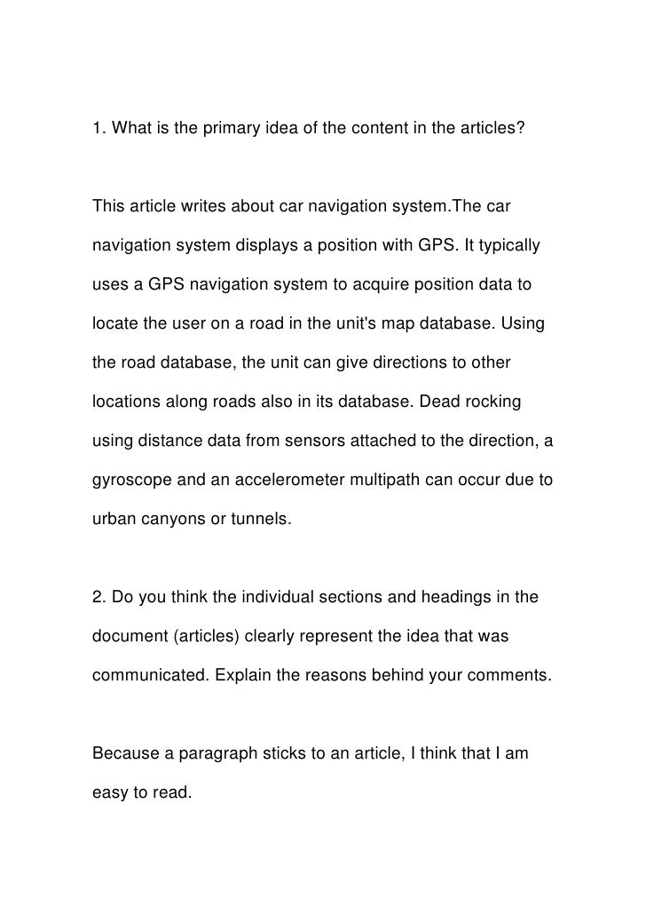 1. What is the primary idea of the content in the articles?    This article writes about car navigation system.The car  na...