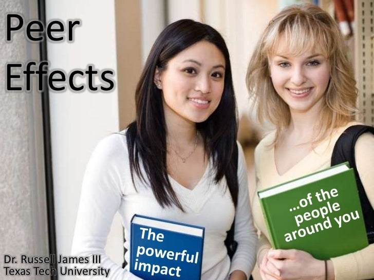 Peereffectsclass 091006071200-phpapp01