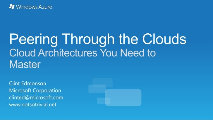 Peering through the Clouds - Cloud Architectures You Need to Master