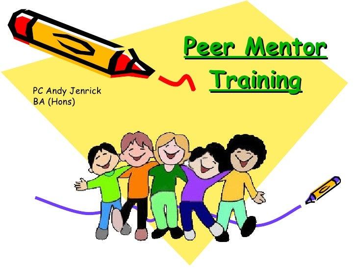 Peer Mentor Training PC Andy Jenrick BA (Hons)