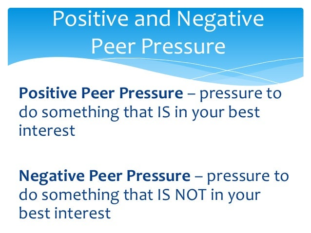 definition of terms peer pressure Help students understand the impact of peer pressure and build a community of  learners in the  how would you define peer pressure in your own words.