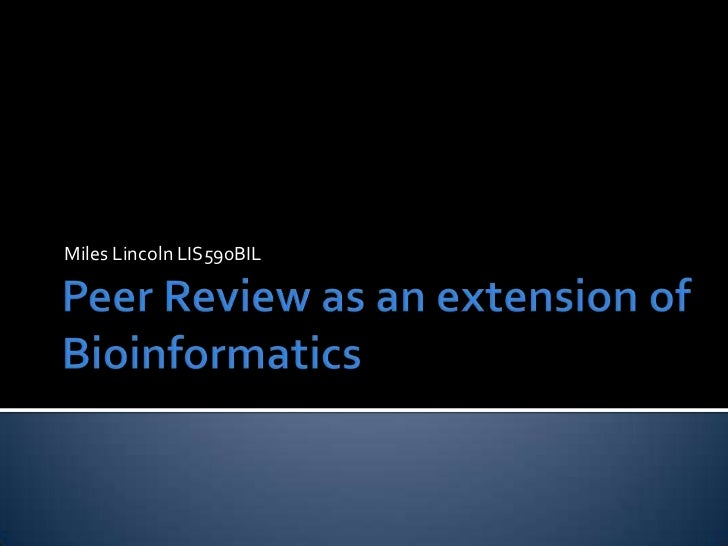 peer review as an extension of bioinformatics