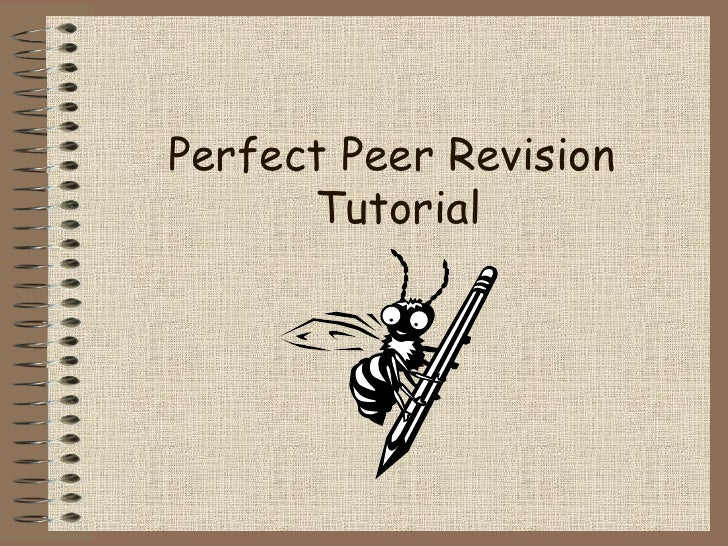 Perfect Peer Revision  Tutorial