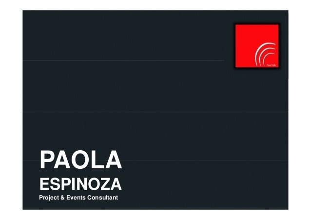 PAOLA ESPINOZA Project & Events Consultant