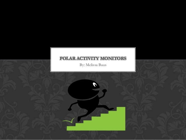 All About Activity Monitors!