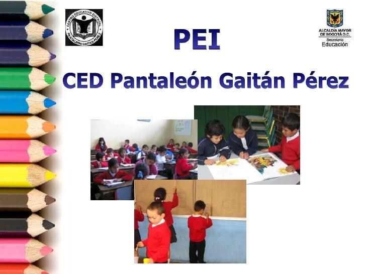 PEI<br />CED Pantaleón Gaitán Pérez<br />