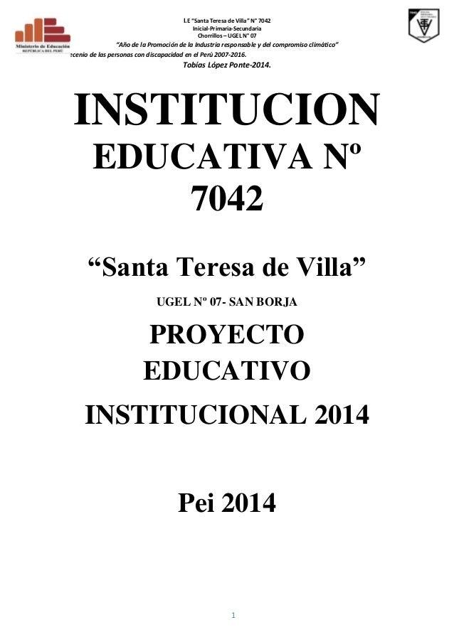 """I.E """"Santa Teresa de Villa"""" N° 7042 Inicial-Primaria-Secundaria Chorrillos – UGEL N° 07  """"Año de la Promoción de la Indust..."""