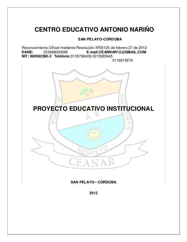 CENTRO EDUCATIVO ANTONIO NARIÑO                                SAN PELAYO-CORDOBAReconocimiento Oficial mediante Resolució...