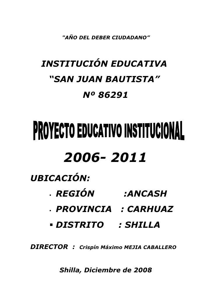 """""""AÑO DEL DEBER CIUDADANO""""       INSTITUCIÓN EDUCATIVA     """"SAN JUAN BAUTISTA""""               Nº 86291              2006- 20..."""
