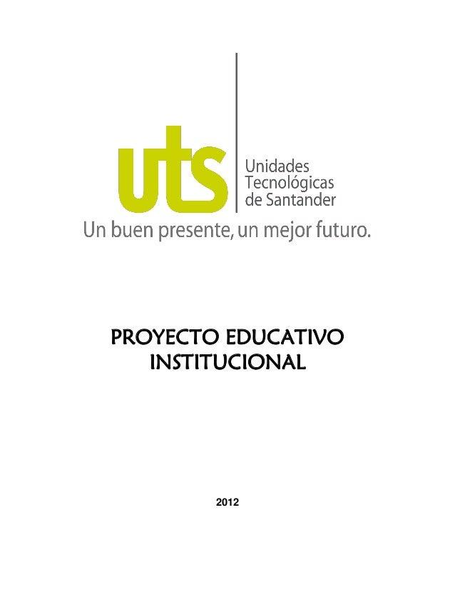 PROYECTO EDUCATIVOINSTITUCIONAL2012
