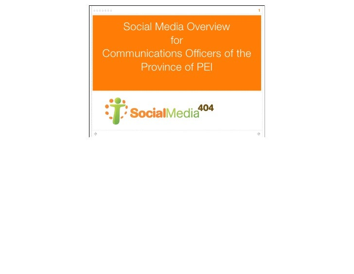1       Social Media Overview             for Communications Officers of the       Province of PEI