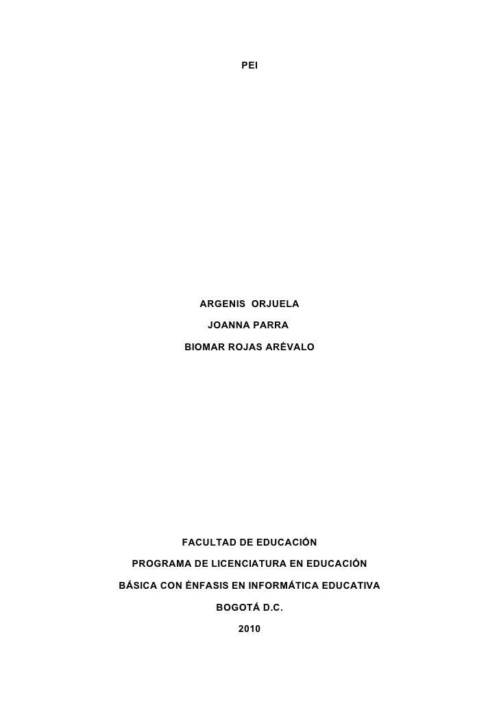 PEI                  ARGENIS ORJUELA                JOANNA PARRA            BIOMAR ROJAS ARÉVALO               FACULTAD DE...